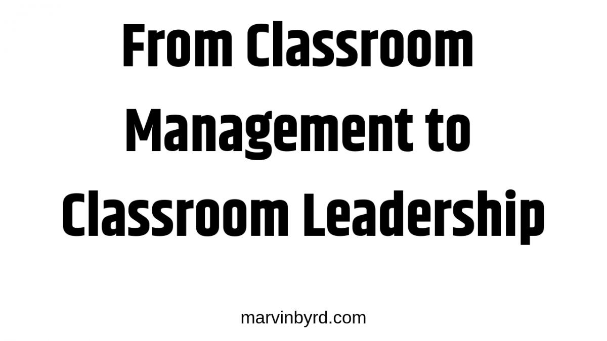 Classroom Leadership