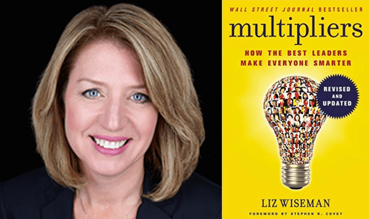 Liz Wiseman and cover of Multipliers: How the best leaders make everyone smarter